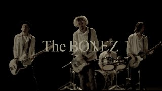 "The BONEZ ""Friends"" Music Video"