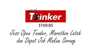 Video Life At Thinker: Jess Open Tender, Marathon Latah  dan Dapat Job Makan Sorang MP3, 3GP, MP4, WEBM, AVI, FLV September 2019