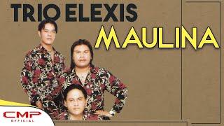 Video Trio Elexis - Maulina (Official Lyric Video) MP3, 3GP, MP4, WEBM, AVI, FLV Juli 2018