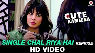 Single Chal Riya Hai video song Reprise Cute Kameena