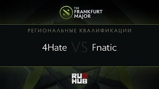 4Hate vs Fnatic, game 1