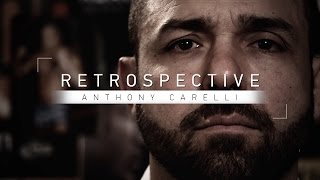 Retrospective: Anthony Carelli - Part 2 - Watch Wednesday at 7 p.m. ET on Fight Network by Fight Network