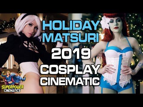 Holiday Matsuri 2019 Cosplay Cinematic