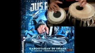 KABOOTARAN DI SHAAN - JUS REIGN - TABLA COVER
