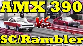 MERICA !! vs MERICA !! 68 AMX 390 vs 69 Rambler SC/Rambler 390 1/4 Mile Drag Race - RoadTestTV by Road Test TV