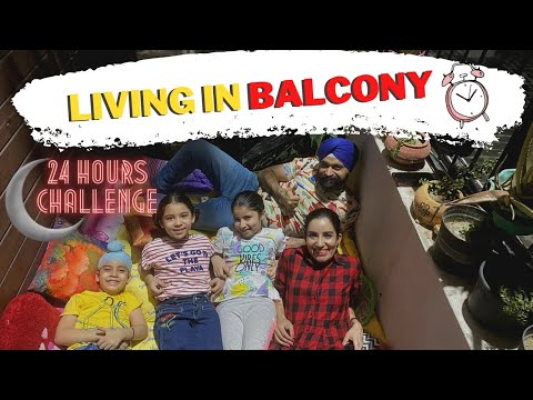 Challenge - Living In Balcony - 24 Hours | Ramneek Singh 1313 @RS 1313 VLOGS @RS 1313 SHORTS