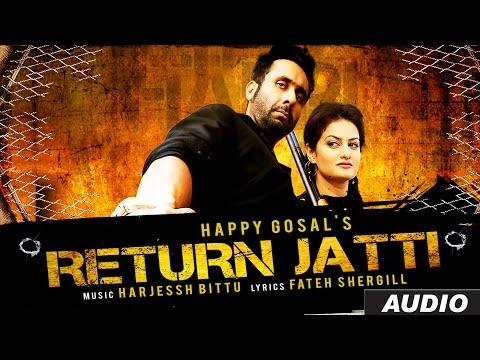 Return Jatti Full Audio Song   Happi Gosal   Noor