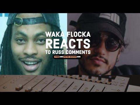Waka Flocka REACTS to RUSS saying Producers To Blame For Wack Rap, RUSS RESPONDS