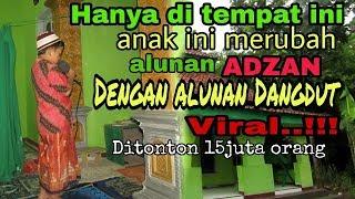 Video Subhanalloh ??!!! ADZAN di ganti dengan alunan lagu DANGDUT||bikin geger warga sekampung MP3, 3GP, MP4, WEBM, AVI, FLV Mei 2019