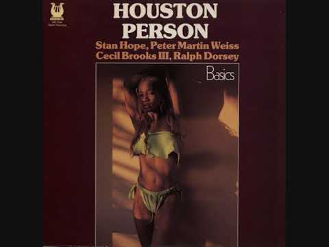 Houston Person – Basics (Full Album)