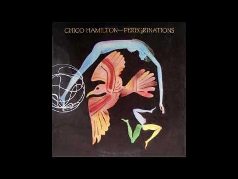 Chico Hamilton – Peregrinations (Full Album)