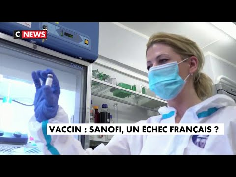 Vaccin anti-Covid : Sanofi, un échec français ?