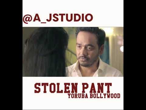 Stolen pant(Yoruba Version)