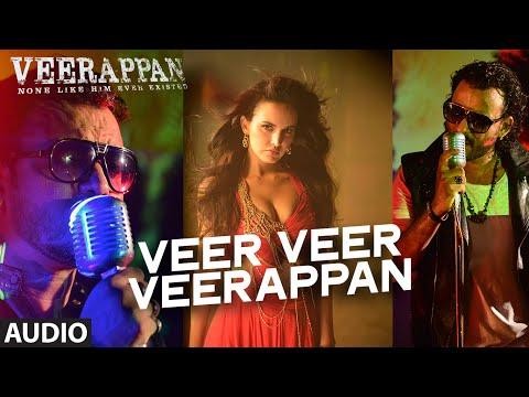 Veer Veer Veerappan Audio Full Song VEERAPPAN