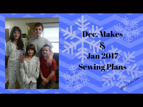 Dec. Makes & Jan. 2017 Sewing Plans