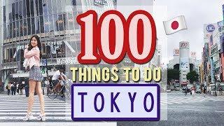 Video 100 Things to do in TOKYO, JAPAN | Japan Travel Guide MP3, 3GP, MP4, WEBM, AVI, FLV Februari 2019