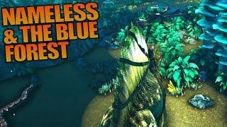 NAMELESS & THE BLUE FOREST | ARK: Aberration | Let's Play ARK Aberration Gameplay | S01E12