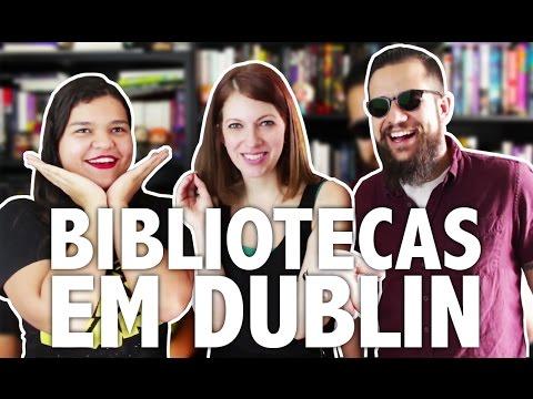 Bibliotecas e Livrarias em Dublin (feat. Bruna Miranda) - PCVV#121