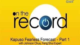 On the Record: Kapuso Fearless Forecast - Part 1