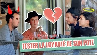 Video Pranque : Tester la loyauté d'un pote (Avec Greg Guillotin) MP3, 3GP, MP4, WEBM, AVI, FLV Oktober 2017