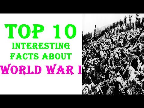 Interesting facts about world war I