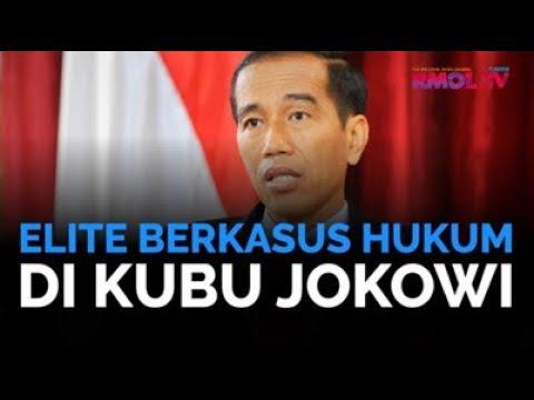 Elite Berkasus Hukum Di Kubu Jokowi