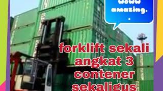 Video Forklift 28ton sekali angkat 3 contener sekaligus,,operator asli @pepedan @karangmoncol @purbalingga MP3, 3GP, MP4, WEBM, AVI, FLV Februari 2019