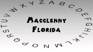 Macclenny (FL) United States  city pictures gallery : How to Say or Pronounce USA Cities — Macclenny, Florida