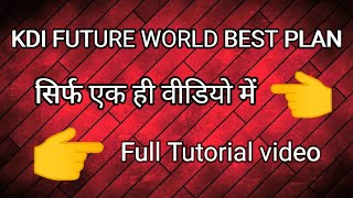KDI Future India Best Plan Daily Payout 2000 3000