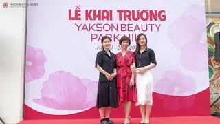 YAKSON BEAUTY Việt Nam – Khai trương Yakson Beauty Park Hill