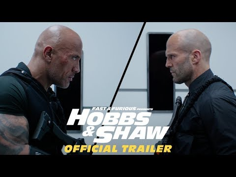 Furious Presents Hobbs & Shaw - Official Trailer