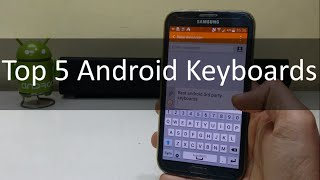 Top 5 Android Keyboards For 2016 By TechTube! Links: Fleksy - http://goo.gl/nW9gwS Google Keyboard - http://goo.gl/gv0pRW Hacker's Keyboard - http://goo.gl/5...