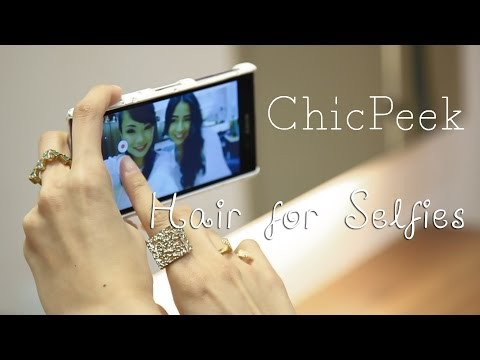 How to Take the Perfect Selfie (Hair Tips) | ChicPeek Ep 44