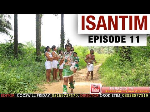 ISANTIM FULL MOVIE EPISODE 11