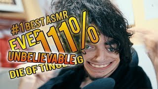 111% OF YOU WILL DIE OF TINGLING TO THE MOST UNBELIEVABLE ASMR EVER