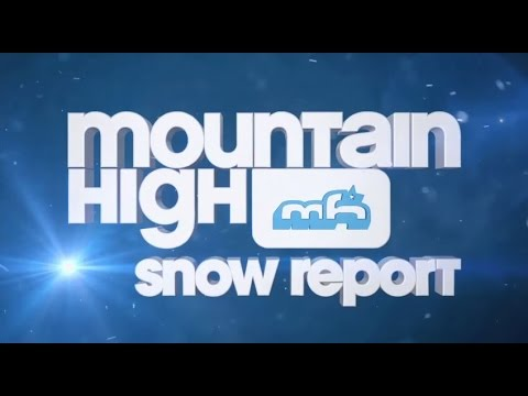 Mountain High Snow Report 1-5-2015