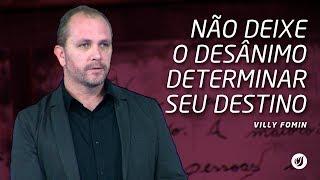Neste vídeo Villy Fomin fala para você não deixar o desânimo determinar seu destino.Este vídeo foi gravado no dia 09/07/2017, na Betesda do Jardim Marajoara no horário da manhã.