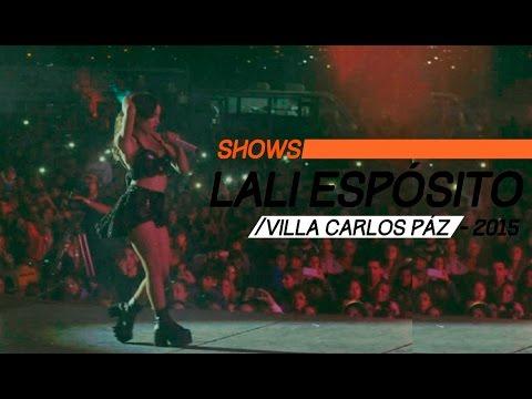 Lali Espósito video Carlos Paz - Córdoba 2015 - Show Completo