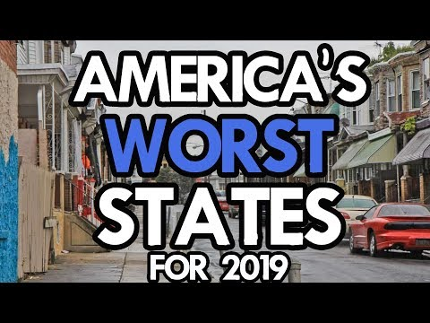 The 10 WORST STATES in AMERICA for 2019