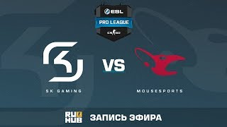 SK Gaming vs. mousesports - ESL Pro League S5 - map1 - de_mirage [Enkanis, SleepSomeWhile]