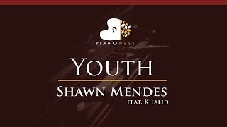 Shawn Mendes - Youth (feat. Khalid) - HIGHER Key (Piano Karaoke / Sing Along)