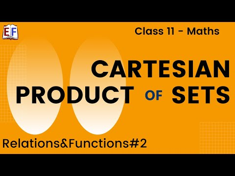 Maths Relation and Functions Part 2 (Cartesian Product of sets – Concepts) Mathematics CBSE Class X1