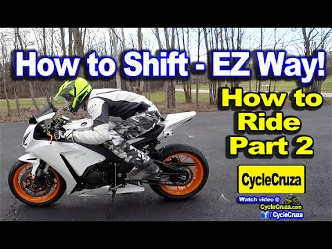 How To Ride a Motorcycle - Part 2 | How to Shift the Easy Way