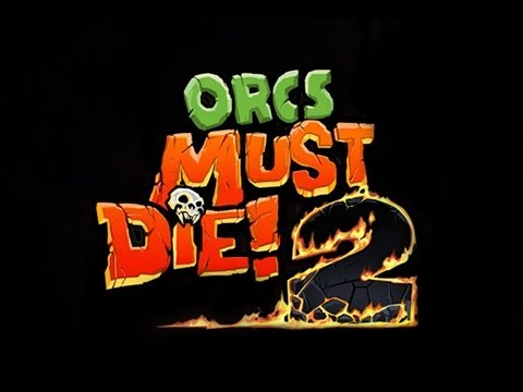 Orcs Must Die! Gameplay