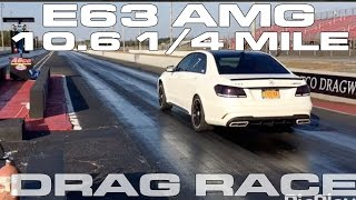 Mercedes-Benz E63 AMG BiTurbo runs 10.6 @ 133 MPH in the 1/4 Mile by DragTimes