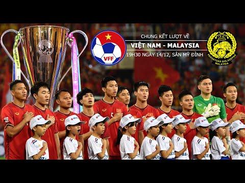 Chung kết lượt về AFF Cup 2018 - Dự đoán kết quả Việt Nam vs Malaysia - Trực tiếp VTV6, VTC3 - Thời lượng: 4:57.