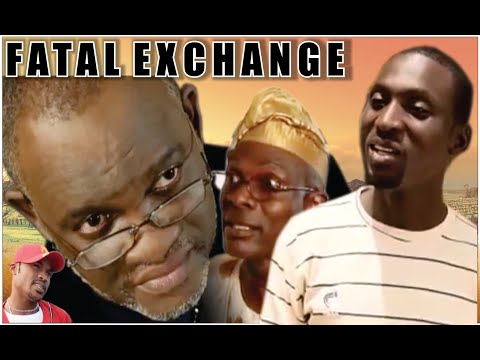 FATAL EXCHANGE||MOUNT ZION FILM PRODUCTION||NIGERIAN MOVIE