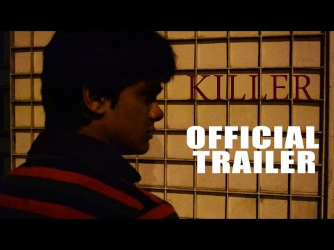 Killer - A short film - Official Trailer short film