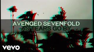 Video Avenged Sevenfold - As Tears Go By MP3, 3GP, MP4, WEBM, AVI, FLV Februari 2018
