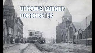 Boston Historian Anthony Sammarco looks at the rich history of Upham's Corner in Dorchester.Video by Robert Greim
